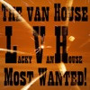 The van House Most Wanted