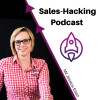 Sales-Hacking Podcast