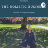 The Holistic Business | Spiritual Shit Happens Anyway