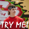 TRY ME!